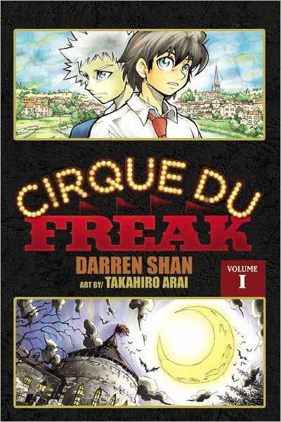 La Saga de Cirque du Freak by Darren Shan