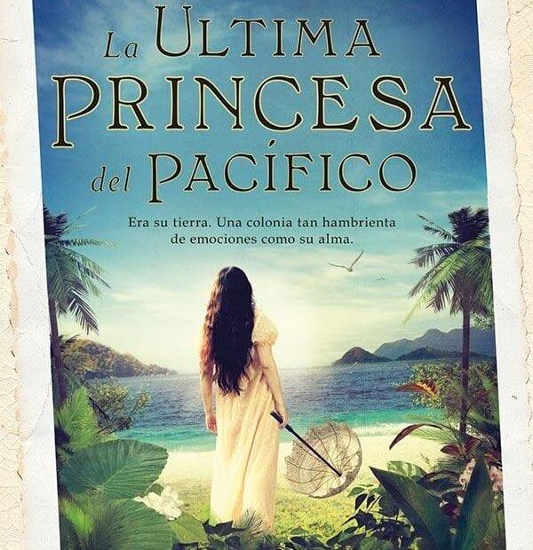 La Ultima Princesa del Pacífico