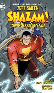 Comic completo Shazam!: The Monster Society of Evil