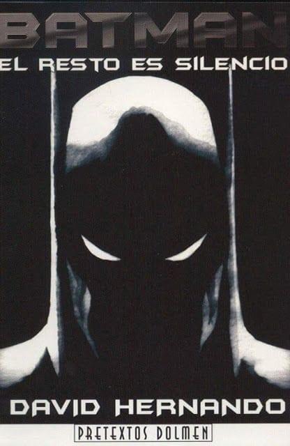 Comic completo Batman El Resto Es Silencio