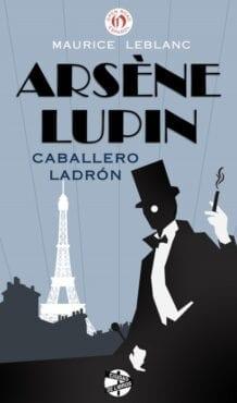 Libro completo Arsenio Lupin: Caballero ladrón