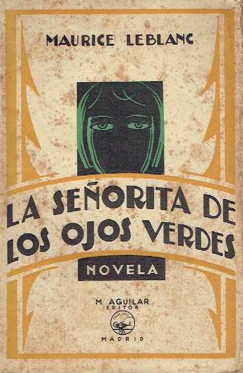 Descargar La senorita de los ojos verdes libro