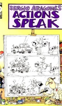 Comic completo Sergio Aragonés Actions Speak