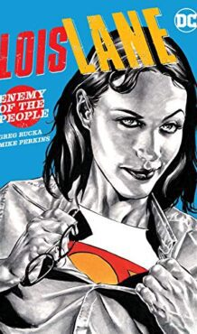 Comic completo Lois Lane: Enemy of the People