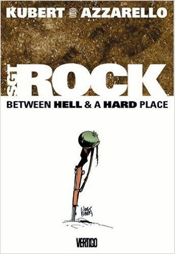 Comic completo Sgt. Rock: Between Hell & A Hard Place